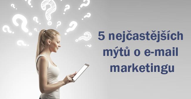 5-nejcastejsich-mytu-o-e-mail-marketingu