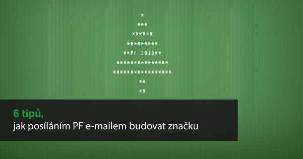 Na e-mailu s PF si dejte záležet.